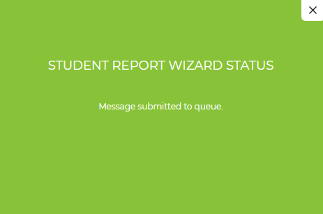 Student reports queued